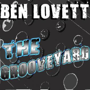 Ben Lovett - The Grooveyard
