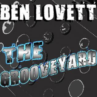 Ben Lovett - The Grooveyard (May 2011)