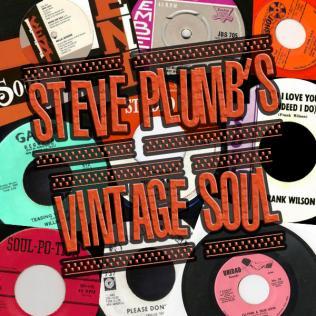 Steve Plumb's Vintage Soul Column @bluesandsoul.com