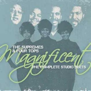 Magnificent: The Complete Studio Duets The Supremes & The Four Tops