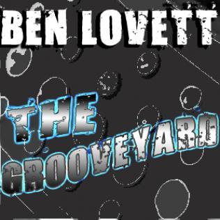 Ben Lovett: The Grooveyard
