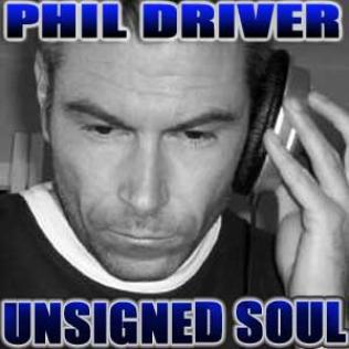 Phil Driver's Unsigned Soul on Blues & Soul