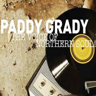 Paddy Grady - The Voice of Northern Soul @bluesandsoul.com