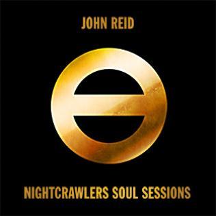 John Reid: Nightcrawlers Soul Sessions (Rosina Records)
