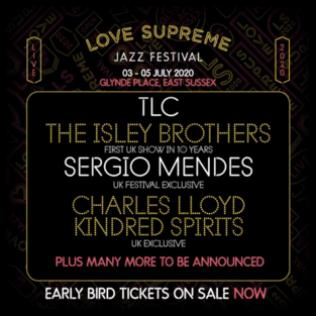 Love Supreme Festival 2020 headliners @bluesandsoul.com
