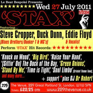 Stax @The Venue, 229 Great Portland Street - July 27 2011