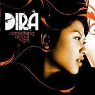 Dira: Someting About The Girl
