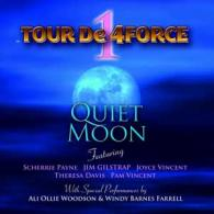 Tour De 4Force: Quiet Moon
