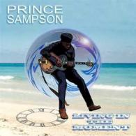 Prince Sampson: Living In The Moment