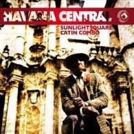 SUNLIGHTSQUARE LATIN COMBO: HAVANA CENTRAL (UK SUNLIGHTSQUARE)