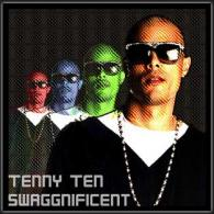 TENNY TEN: SWAGGNIFICENT
