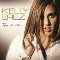 Kelly Erez: This Is Me (Definition Music)