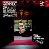 Quantic & Alice Russell with the Combo Barbaro: Look Around The Corner
