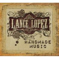 Lance Lopez CD Handmade Music