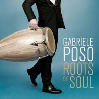 Gabriele Poso: Roots Of Soul (Infracom)