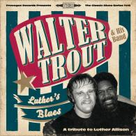 B&S CD Review: Walter Trout: �Luther�s Blues.� (Provogue)