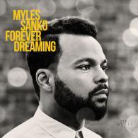 Myles Sanko: Forever Dreaming (Légère Records)
