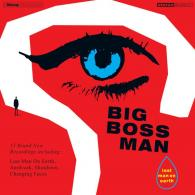 Big Boss Man: Last Man On Earth (Blow Up Records) @bluesandsoul.com