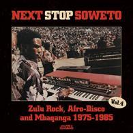Next Stop Soweto Vol.4