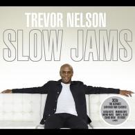 Trevor Nelson: Slow Jams (UMOD)