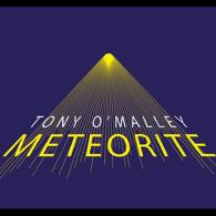 Tony O'Malley: Meteorite ( Tony O'malley Records)
