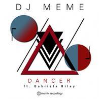DJ Meme: Dancer Ft. Gabriela Riley (Memix Recording)