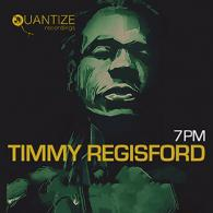 Timmy Regisford: 7pm (Quantize Recordings)