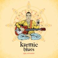 Ajay Srivastav: Karmic Blues (Scion Records)