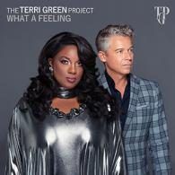 The Terri Green Project: What A Feeling @bluesandsoul.com