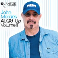 John Morales: All Q'D UP Volume II: Compilation (Quantize Recordings)