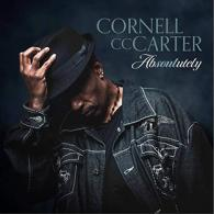 Cornell Carter: Absoulutely (CDC Productions)