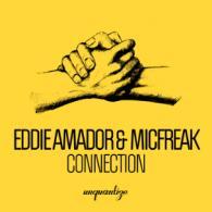 Eddie Amador & Micfreak: Connection (Unquantize)