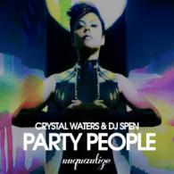 Crystal Waters & DJ Spen: Party People (Unquantize)