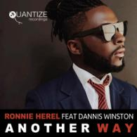 Ronnie Herel: Another Way FT. Dannis Winston (Quantisize)