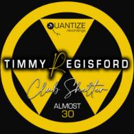 Timmy Regisford: Almost 30 (Quantize Recordings)