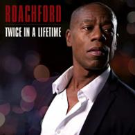 Roachford: Twice In A Lifetime (BMG) album review
