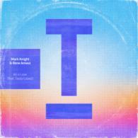MARK KNIGHT & RENE AMESZ FT. TASTY LOPEZ: ALL 4 LOVE (TOOLROOM RECORDS)