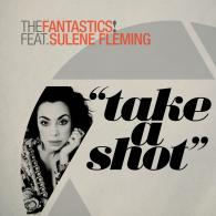 The Fantastics! feat. Sulene Fleming: Take A Shot (BBE)