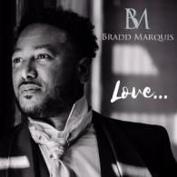Bradd Marquis 'Love' B&S album review