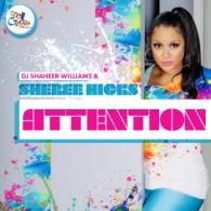 DJ Shaheer Williams & Sheree Hicks: Attention (REVIEW)