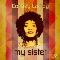 Cortney Lafloy: My Sister (I-Kue Recordings) REVIEW