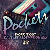 Pockets: Work It Out - Dave Lee remix (Z Records) REVIEW @BluesandSoul.com