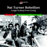 Nat Turner Rebellion: Laugh To Keep From Crying (Philly Groove Records) REVIEW @bluesandsoul.com