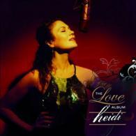 Heidi: The Love Album