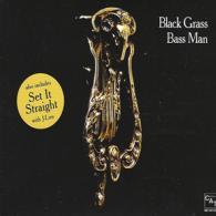 BLACK GRASS: 'BASS MAN'