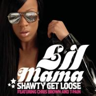 Lil Mama: Shawty Get Loose (Feat. Chris Brown & T Pain)