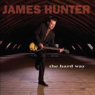 James Hunter 'The Hard Way'