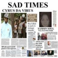 CYRUS DA VIRUS: SAD TIMES