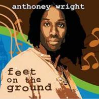 Anthoney Wright's new album 'Feet On The Ground'