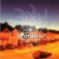 Brotherly: One Sweet Life